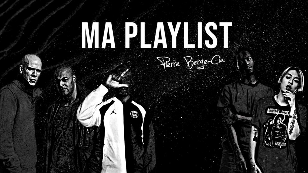Pierre Berge-Cia Playlist Rap